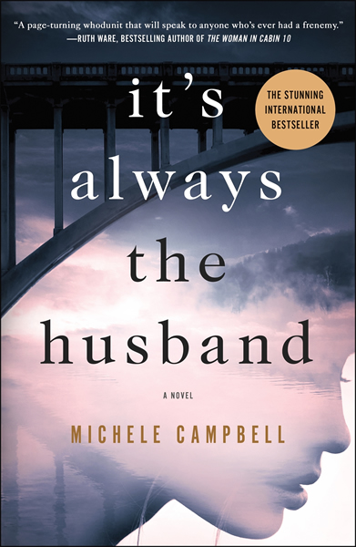It's Always the Husband, by Michele Campbell