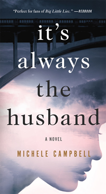 its always the husband, by Michele Campbell