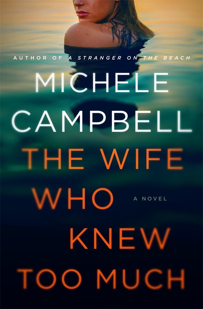 The Wife That Knew Too Much, by Michele Campbell